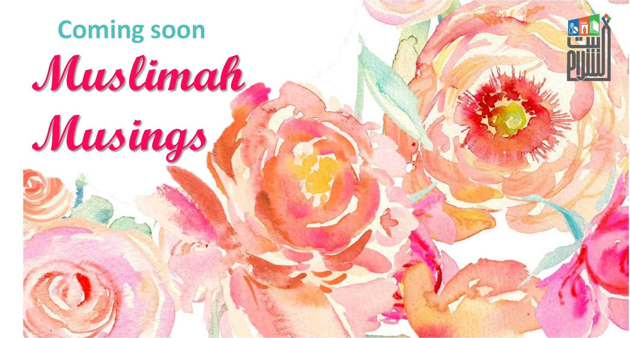 Muslima Musing-In English
