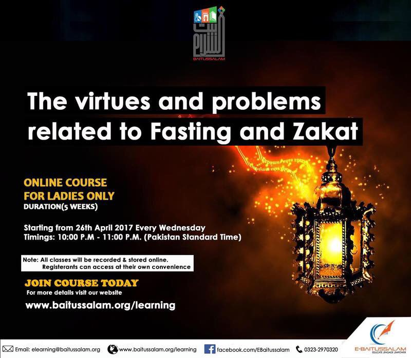 The Virtues and Problems related to Fasting and Zakat-روزہ اور زکوۃ کے فضائل و مسائل